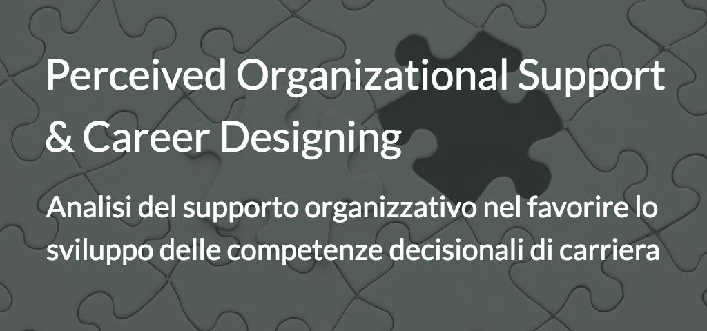 Analisi del supporto organizzativo nel favorire lo sviluppo delle competenze decisionali di carriera