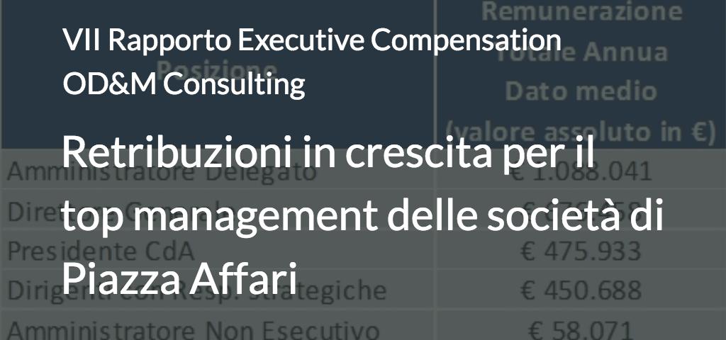 Retribuzioni in crescita per il top management delle società di Piazza Affari