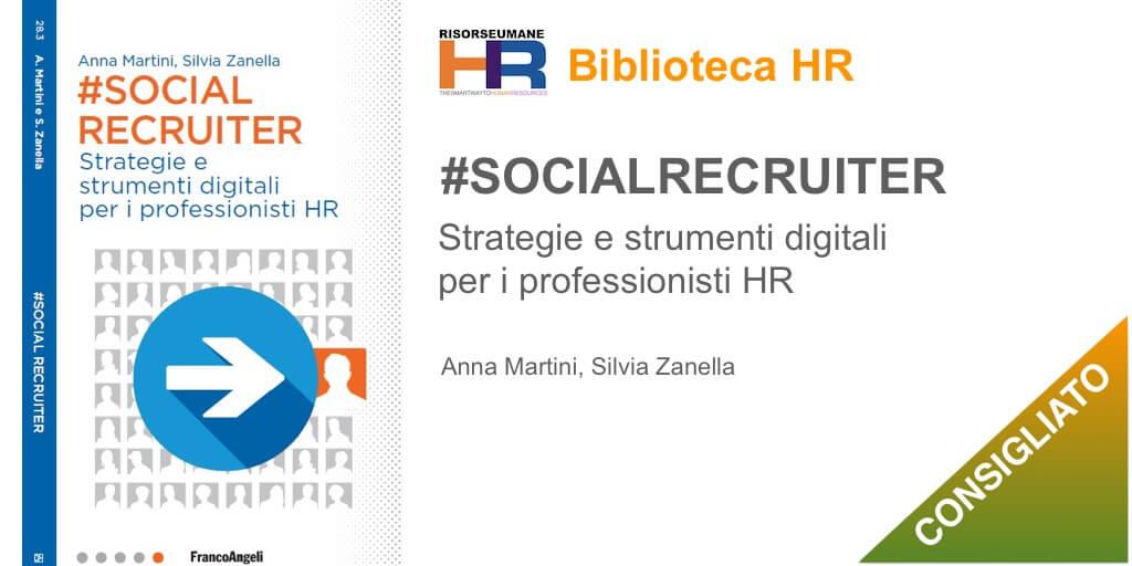 SocialRecruiter Strategie e strumenti digitali per i professionisti HR