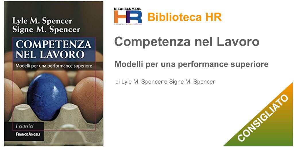 Competenza nel lavoro. Modelli per una performance superiore