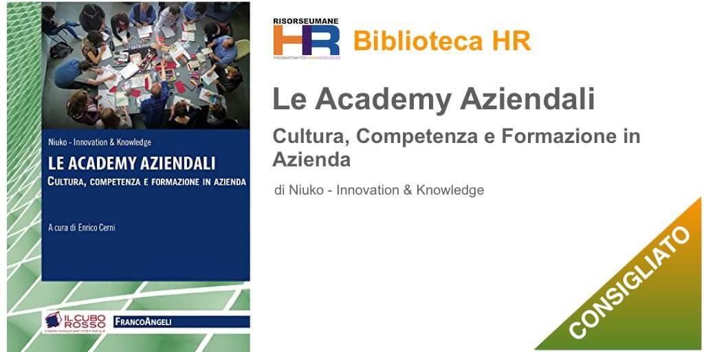 Le Academy aziendali. Cultura, competenza e formazione in azienda