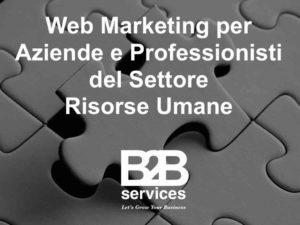 B2B Services Web Marketing per Aziende e Professionisti del Settore Risorse Umane