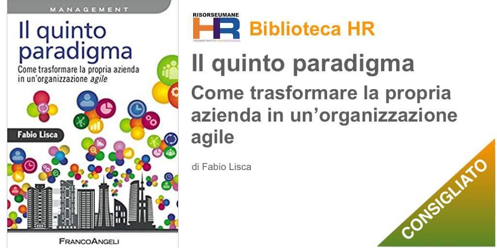 Il quinto paradigma: Come trasformare la propria azienda in un'organizzazione agile