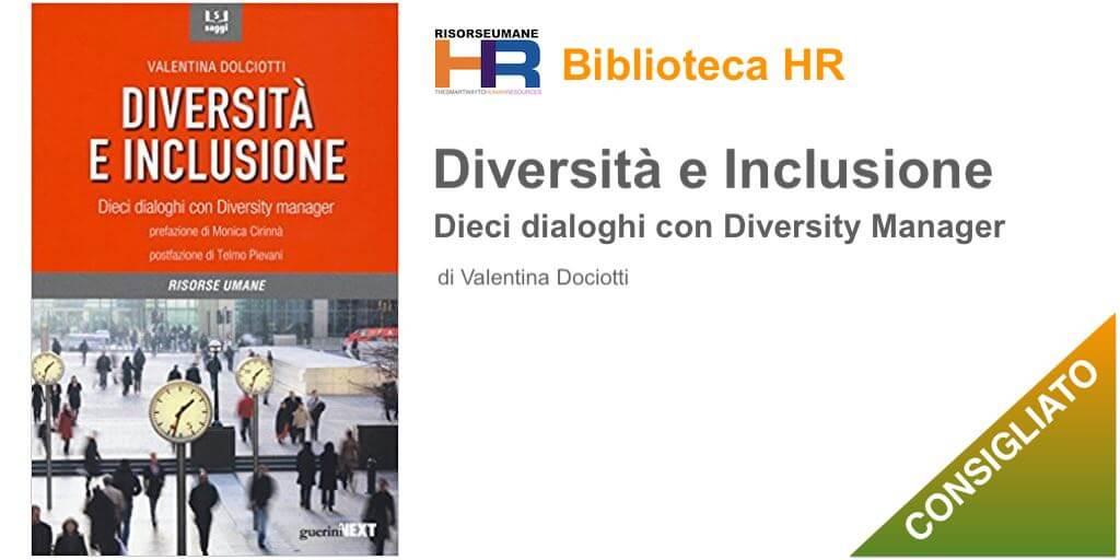 Diversità e inclusione. Dieci dialoghi con Diversity manager