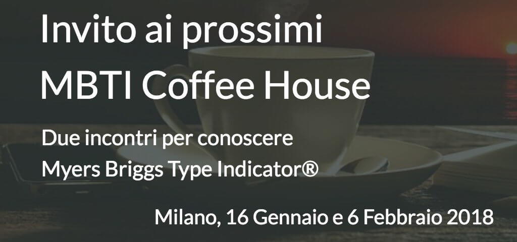 Invito ai prossimi MBTI Coffee House