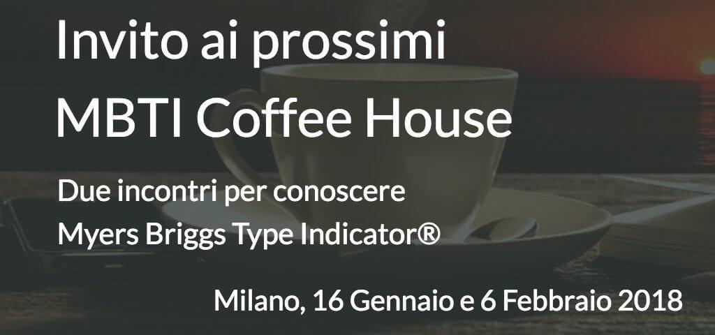 Invito ai prossimi MBTI Coffee House