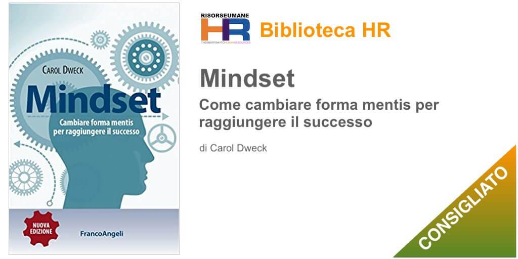 Mindset. Cambiare forma mentis per raggiungere il successo