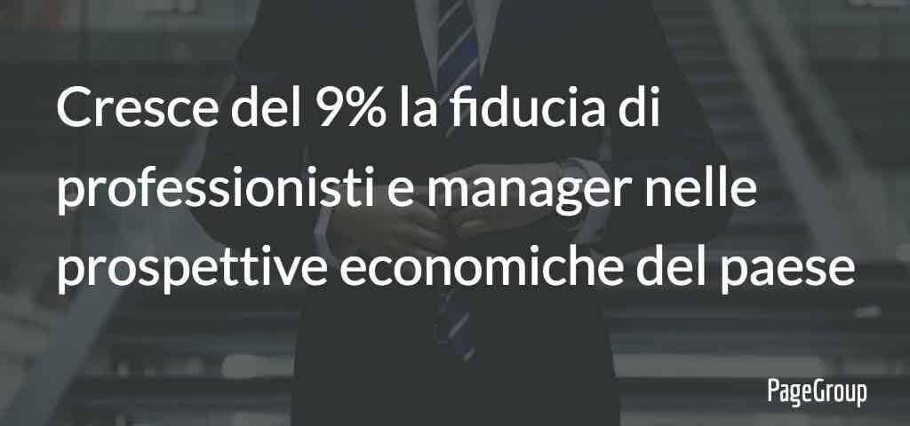 Cresce del 9% la fiducia di professionisti e manager nelle prospettive economiche del paese
