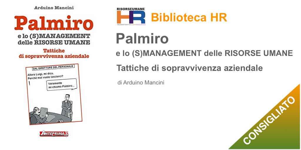 Palmiro e lo (s)management delle Risorse Umane: Tattiche di sopravvivenza aziendale