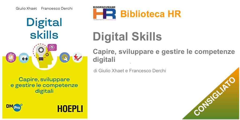 Digital skills: Capire, sviluppare e gestire le competenze digitali