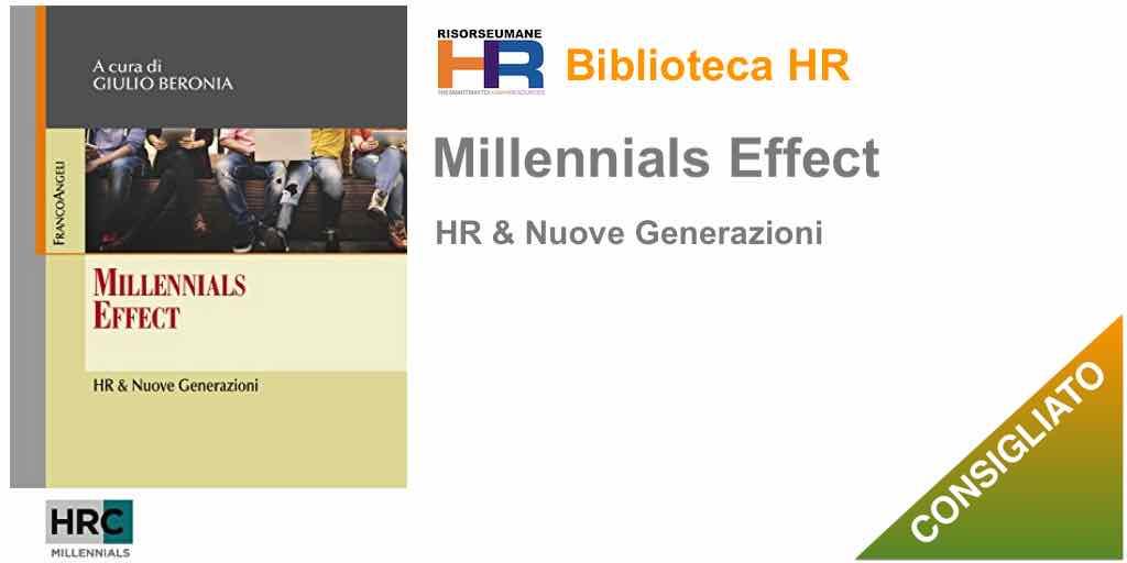 Millennials Effect: HR & Nuove Generazioni