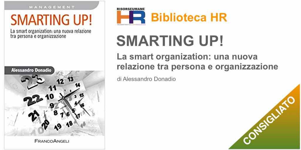 Smarting up! La smart organization: una nuova relazione tra persona e organizzazione