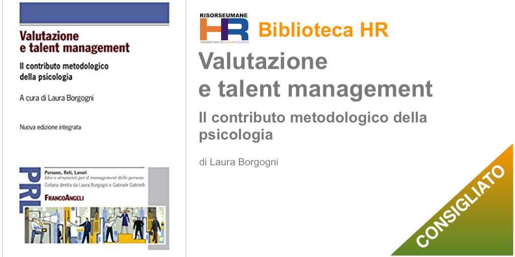 Valutazione e talent management. Il contributo metodologico della psicologia