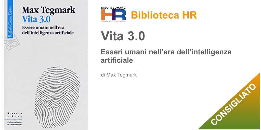 Vita 3.0. Essere umani nell'era dell'intelligenza artificiale
