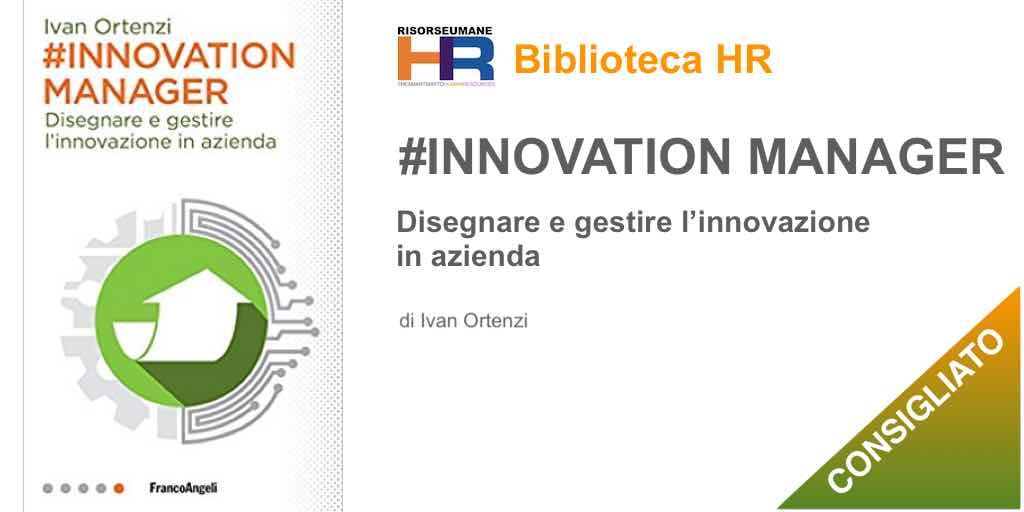 #Innovation manager. Disegnare e gestire l'innovazione in azienda