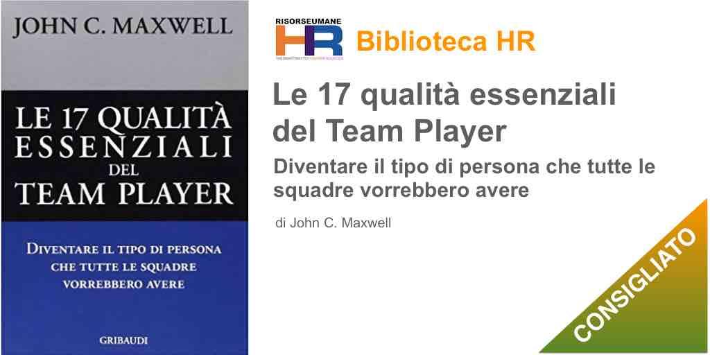 Le diciassette qualità essenziali del team player