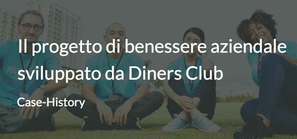 Il progetto di benessere aziendale sviluppato da Diners Club