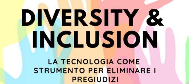 Diversity & Inclusion E' possibile eliminare i pregiudizi dei recruiter attraverso la tecnologia?