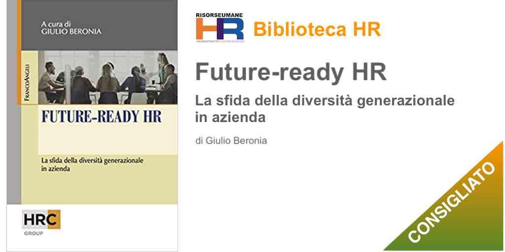 Future-ready HR. La sfida della diversità generazionale in azienda