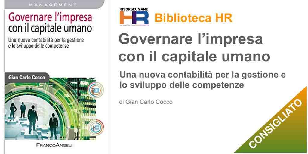 Governare l'impresa con il capitale umano