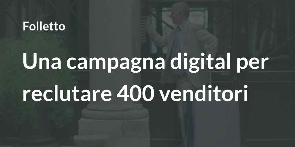 Folletto: al via con una campagna digital per reclutare 400 venditori