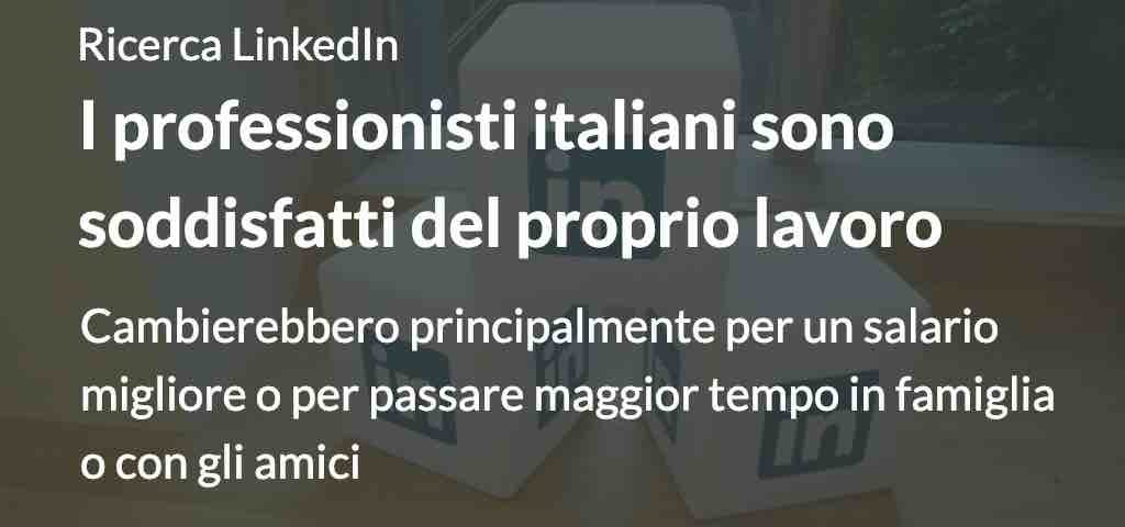 I professionisti italiani sono soddisfatti del proprio lavoro