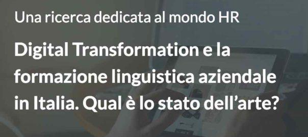 Digital Transformation e la formazione linguistica aziendale in Italia. Qual è lo stato dell'arte?