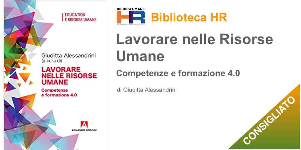 Lavorare nelle risorse umane. Competenze e formazione 4.0