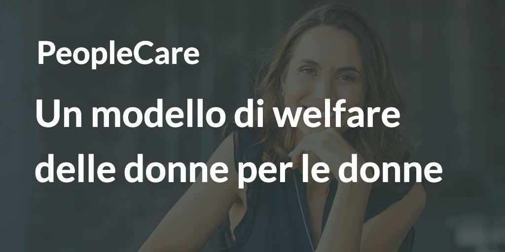 PeopleCare: un modello di welfare delle donne per le donne