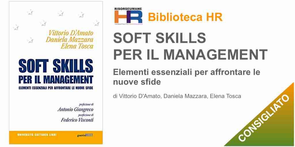 Soft skills per il management. Elementi essenziali per affrontare le nuove sfide