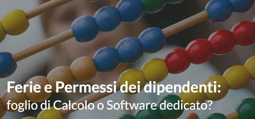 Ferie e Permessi dei dipendenti: foglio di Calcolo o Software dedicato?