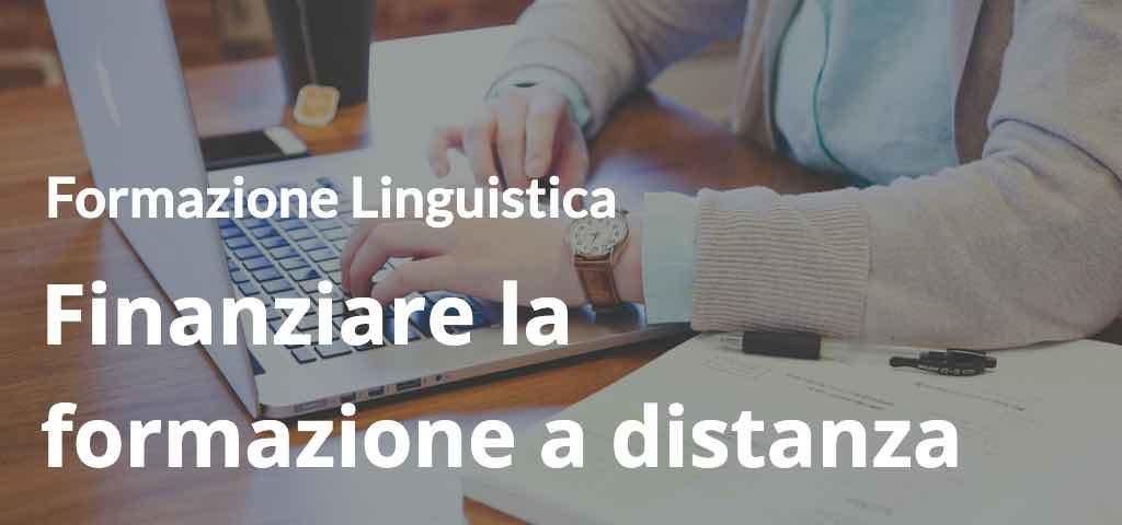 Formazione linguistica Finanziare la formazione a distanza con i Fondi Interprofessionali