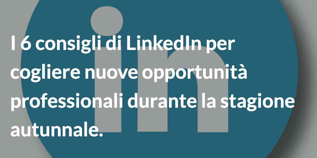 consigli di LinkedIn