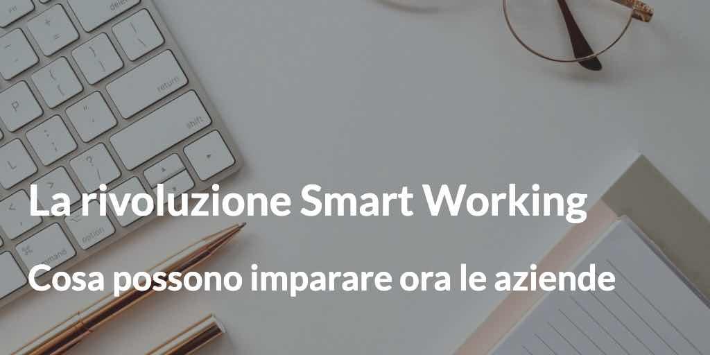 la rivoluzione smart working