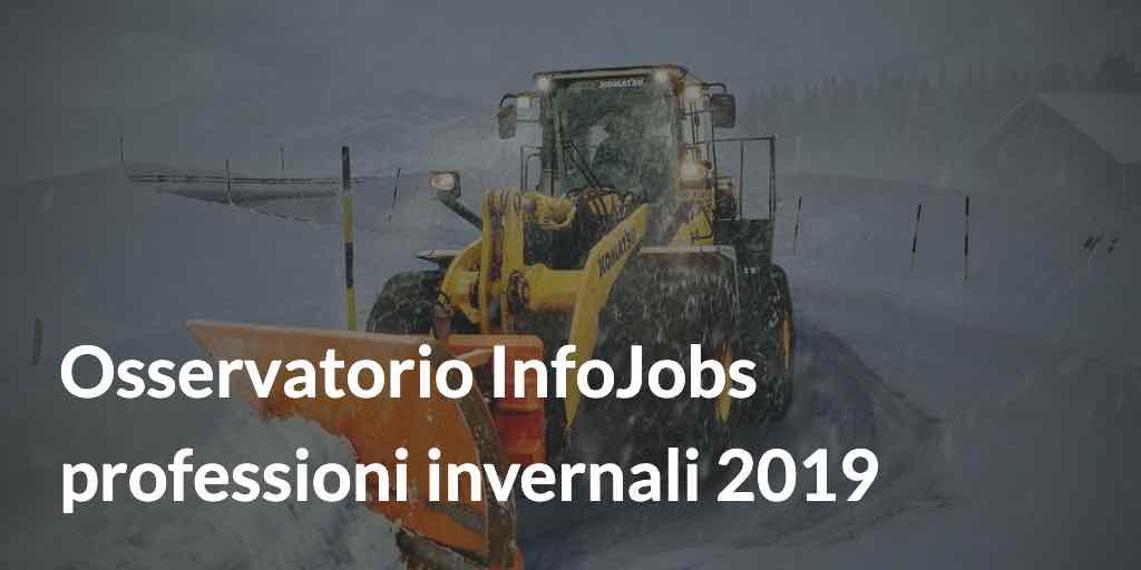 Osservatorio InfoJobs professioni invernali 2019