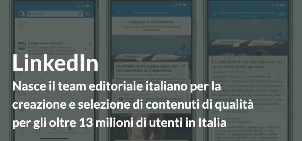 Linkedin News nuova strategia editoriale