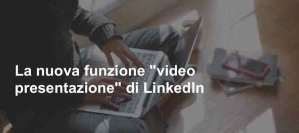 videopresentazione Linkedin