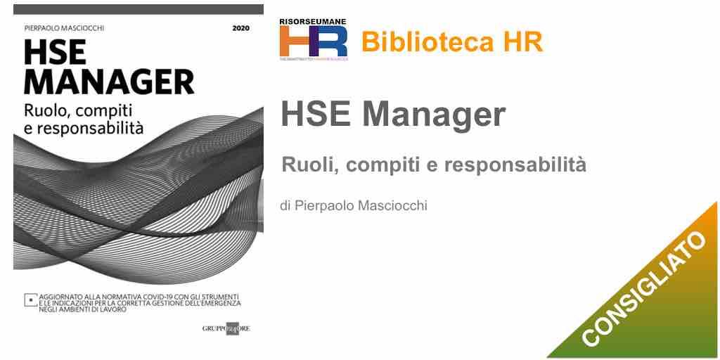 HSE manager. Ruolo, compiti e responsabilità di Pierpaolo Masciocchi