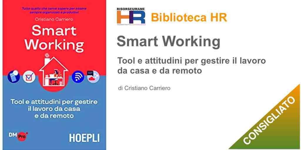 Smart working. Tool e attitudini per gestire il lavoro da casa e da remoto