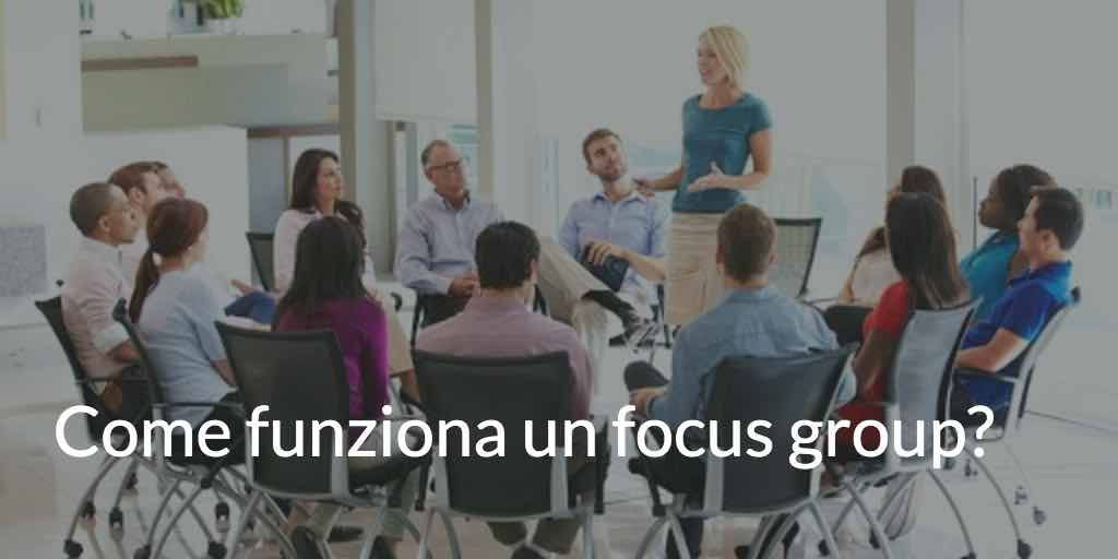 come funziona un focus group