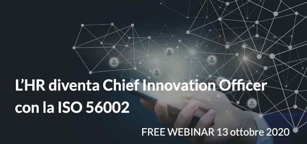 L'HR diventa Chief Innovation Officer con la ISO 56002
