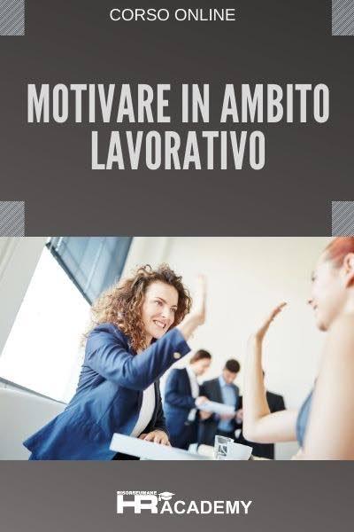 Motivare in ambito lavorativo