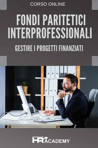 Fondi Paritetici Interprofessionali- Gestire i Progetti Finanziati