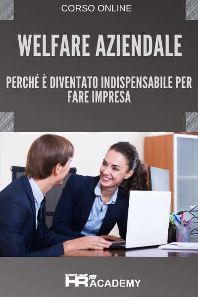 Welfare Aziendale: Perché è Diventato Indispensabile per fare Impresa