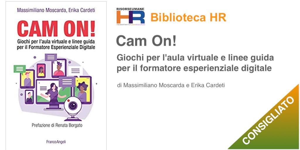 Cam on! Giochi per l'aula virtuale e linee guida per il formatore esperienziale digitale