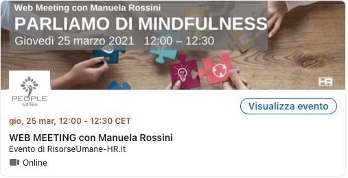web meeting con Manuela Rossini: Parliamo di Mindfulness