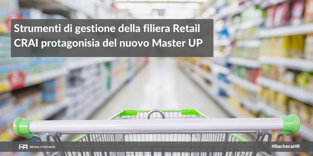 Strumenti di gestione della filiera Retail CRAI protagonisia del nuovo Master UP