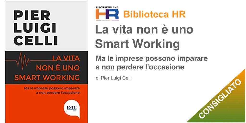 la vita non è uno smart working