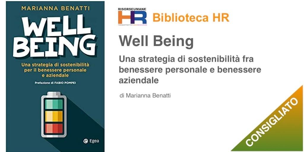 Well-Being Una strategia di sostenibilità fra benessere personale e benessere aziendale