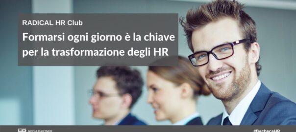 Formarsi ogni giorno è la chiave per la trasformazione degli HR